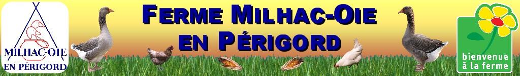 Ferme Milhac-Oie en Périgord