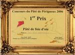 Prix au concours du meilleur Pâté de Périgueux 2006, 2007 et 2008